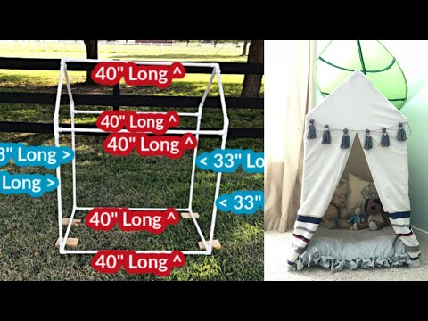 How to Make A Play Tent with PVC Pipe