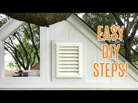 DIY Gable Vent Installation in Shed, Playhouse, or Tiny House, using LP SmartSide & Royal Gable Vent