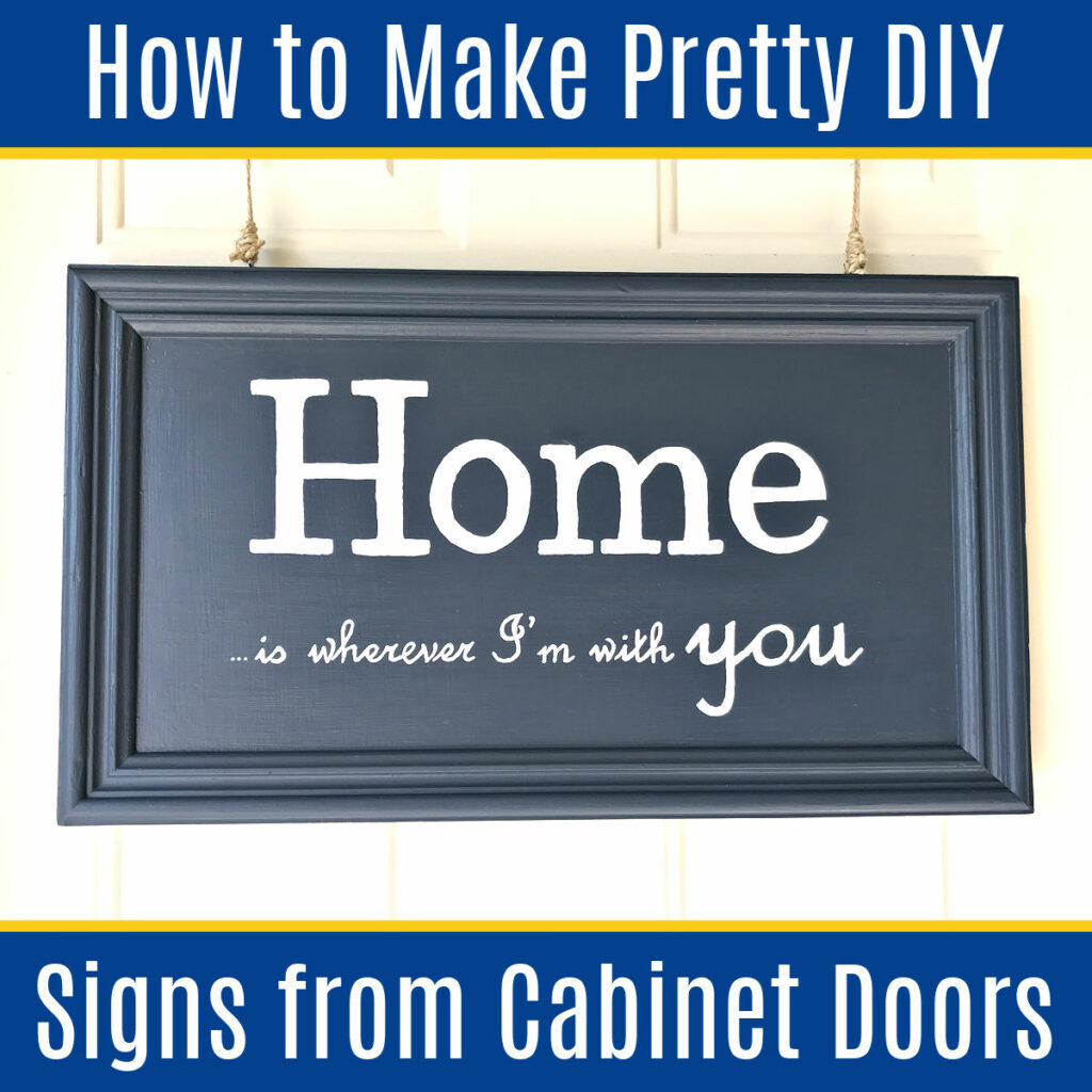 Turn old cabinet doors into a beautiful piece of Home Decor with these easy Painted & Chalkboard DIY Signs on Old Cabinet Doors. Upcycle old cabinet doors into an easy painted quote sign or DIY Chalkboard Sign with any design or text you want!