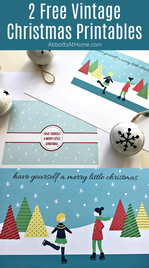 Grab these nostalgic, sweet, and free Vintage Style Christmas Card printables, you can use as art or Christmas cards. Have Yourself A Merry Little Christmas Printable Cards.