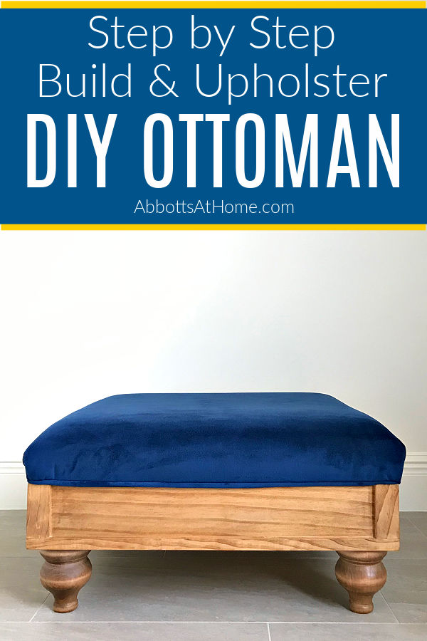 How to Build, Finish, and Upholster a DIY Upholstered Ottoman Plans from Scratch. Step by step guide. You can build this in a weekend.
