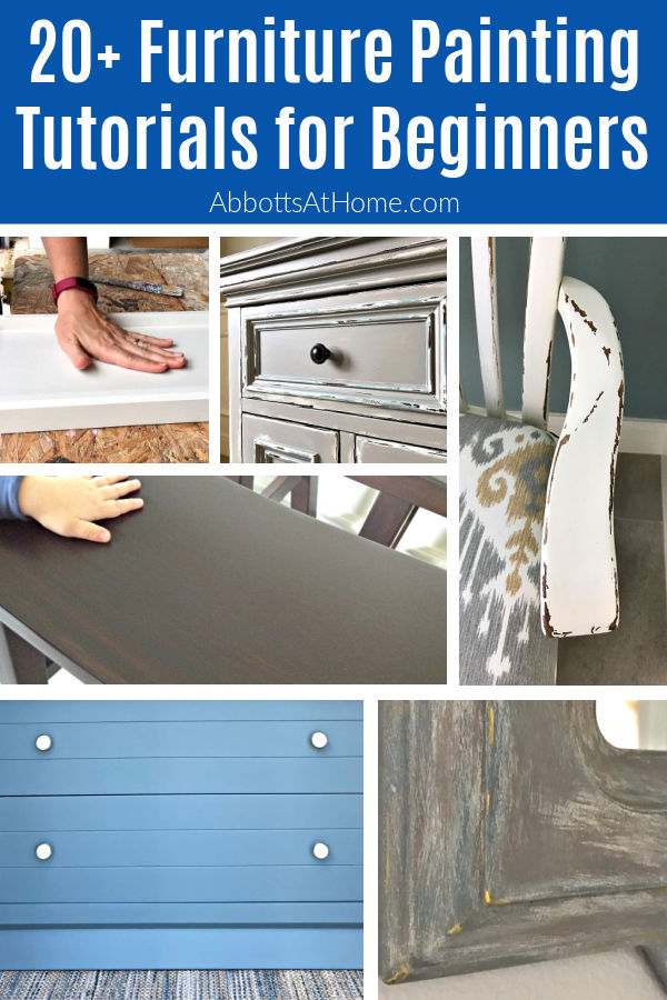 20+ Step by Step Beginner Furniture Painting Tutorials that anyone can do! Pick the paint colors and stains you like to design your own look. DIY Furniture Painting Ideas.