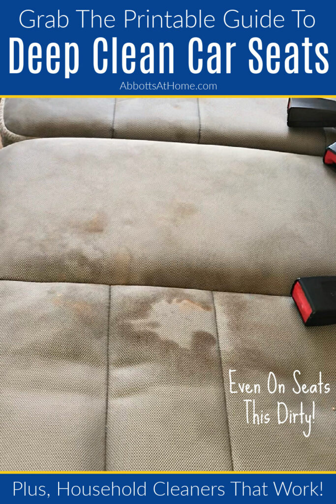 Grab this printable guide to Deep Clean Your Car Seats At Home. Easy to follow steps, tips for keeping your car clean longer, and household products that work as cleaners. Best way to deep clean car seats.