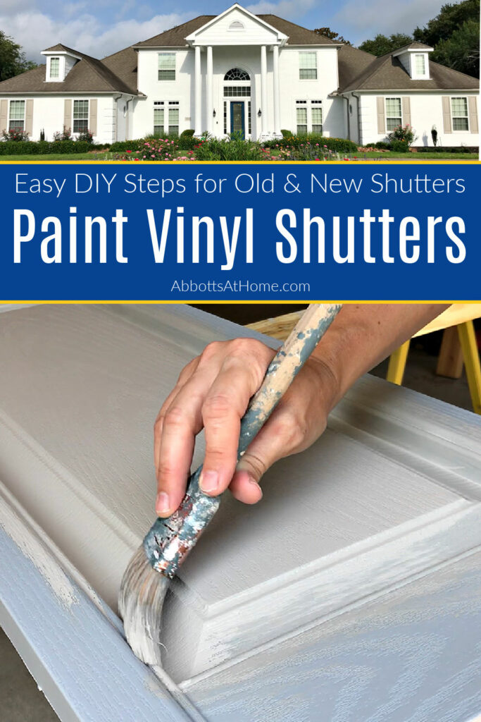 Here's the easy to follow DIY Steps for the Best Way to Paint Vinyl Shutters. Including tips for what paint to use to get the best result! How to Paint Exterior Vinyl Shutters.